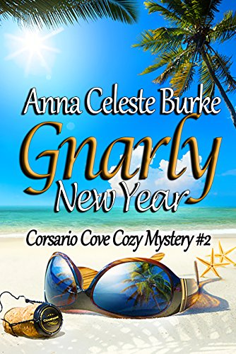 Gnarly New Year Corsario Cove Cozy Mystery #2 cover