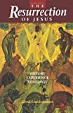 The Resurrection of Jesus, Gerd Luedemann, 080062792X