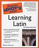 The Complete Idiot's Guide to Learning Latin, Natalie Harwood, 0028644506