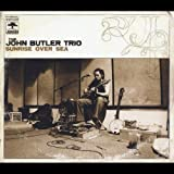John Butler Trio: Sunrise Over Sea [+2 Bonus] (Audio CD)
