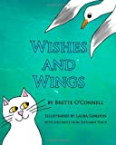 Wishes and Wings, Brette O'Connell, 1490446850