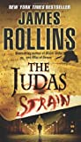 The Judas Strain, James Rollins, 0060765380