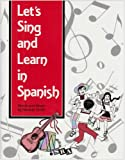 Let's Sing and Learn in Spanish, Neraida Smith, 0844270792