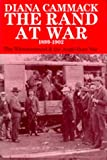 The Rand at War, 1899-1902, Diana Cammack, 0520068521