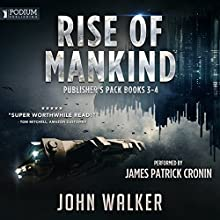 Rise of Mankind: Publisher's Pack 2: Books 3-4 Audiobook by John Walker Narrated by James Patrick Cronin