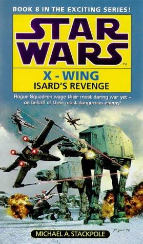 Star Wars: Isard's Revenge (Star Wars: X-Wing)
