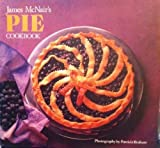 James McNair's Pies Cookbook, James McNair, 0877016003