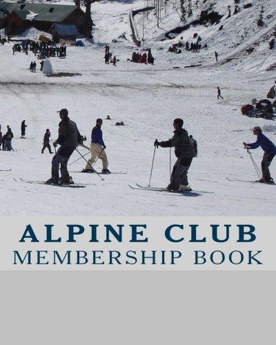 Read Online MEMBERSHIP BOOK - Alpine Club pdf epub