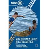 New Documentaries in Latin America (Global Cinema)
