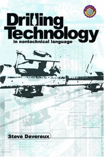 Drilling Technology in Nontechnical Language by Pennwell Pub