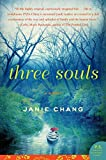 Three Souls: A Novel (P.S.)