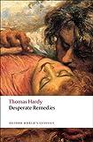 Desperate Remedies (Oxford World's Classics)