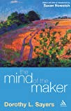 Mind of the Maker, Sayers, Dorothy L., 0826476783