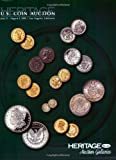 HNAI Heritage Auctions US Coin Auction Catalog #1128, Pre-ANA, Los Angeles, CA 9781599673790
