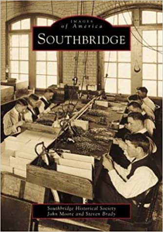Southbridge (MA) (Images of America): Southbridge Historical
