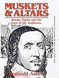 Muskets and Altars, Reginald Askew, 0264674626