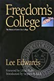The Freedon's College, Lee Edwards, 0895262770