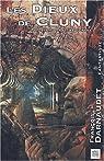 Les Dieux de Cluny précédé du Fantôme d'Orsay par Darnaudet