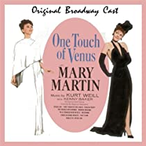 One Touch of Venus (Original Broadway Cast)