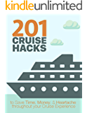 Cruise Hacks: Ultimate guide to saving Time, Money & Hassle on your Cruise