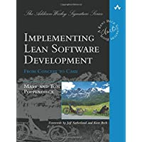 Implementing Lean Software Development: From Concept to Cash (Addison Wesley Signature Series)