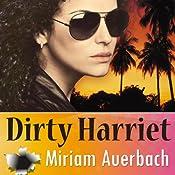 Dirty Harriet: Volume 1 | Miriam Auerbach