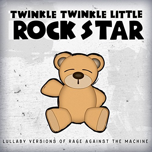 Lullaby Versions of Rage Against the ()