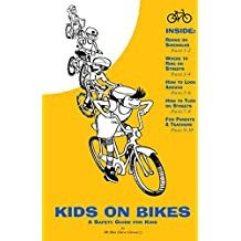 Kids on Bikes: A Safety Guide for Kids