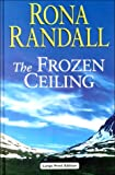 The Frozen Ceiling, Rona Randall, 0708940625