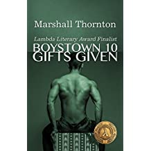 Boystown 10: Gifts Given (Boystown Mysteries)