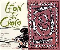 Léon et son croco par Magdalena Guirao-Jullien