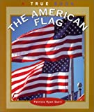 The American Flag (True Books: American History)