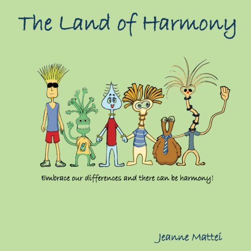 The Land of Harmony: Embrace our differences & there can be harmony! ebook