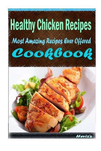 Download healthy chicken recipes delicious and healthy recipes you download healthy chicken recipes delicious and healthy recipes you can quickly easily cook book pdf audio idk1berin forumfinder Choice Image