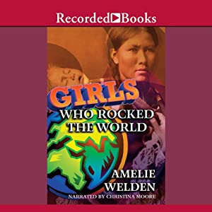 Girls Who Rocked the World Audiobook