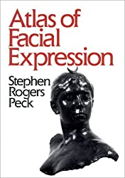 Atlas of Facial Expression: An Account of Facial Expression for Artists, Actors and Writers