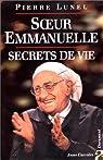 Soeur Emmanuelle : Secret de vie par Lunel