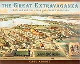 The Great Extravaganza, Carl Abbott, 0875952852