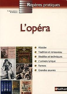 L'opéra, Benardeau, Thierry