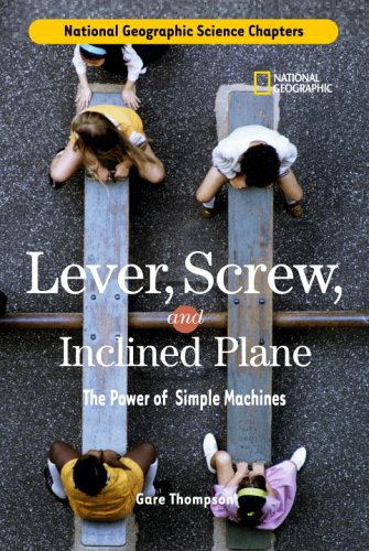 Science Chapters: Lever, Screw, and Inclined Plane: The Power of Simple Machines