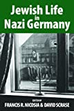 Jewish Life in Nazi Germany : Dilemmas and Responses, , 0857458019