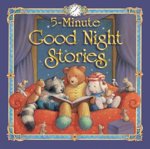 5 Minute Good Night Stories