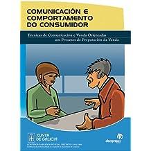 Comunicación e comportamento do consumidor: Técnicas de comunicación orientadas aos procesos de venta