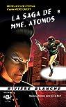 La saga de Mme. Atomos, tome 8 par Stéphan