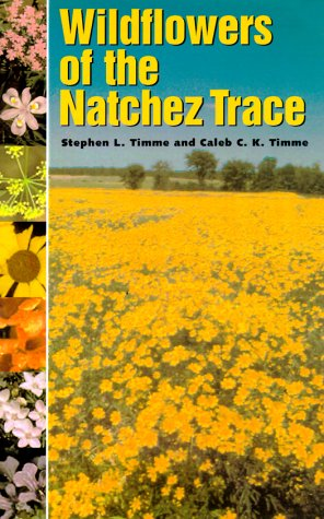 (Wildflowers of the Natchez Trace)