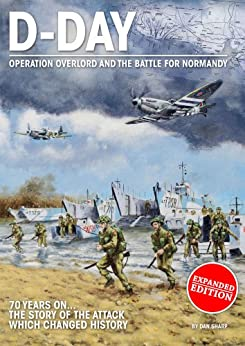World War II History: D-Day the Invasion of Normandy for Kids