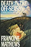 Front cover for the book Death in the Off-Season by Francine Mathews