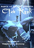 Club Rook: Episode 2: Temperance Burning