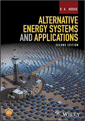 Alternative energy systems and applications b k hodge alternative energy systems and applications 2nd edition publicscrutiny