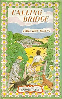 Calling Bridge: Paul Ries COLLIN, Illus by Harold Jones ...